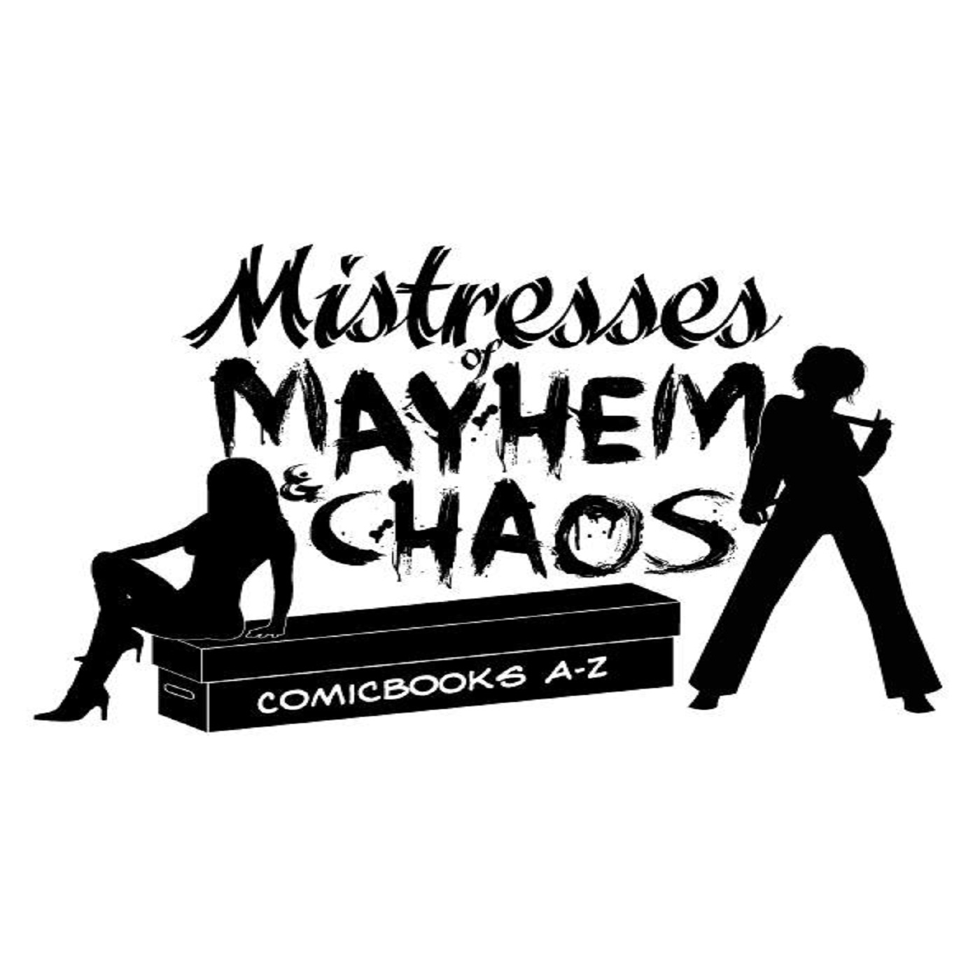 The Mistresses of Mayhem & Chaos