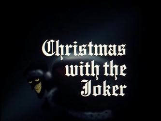 BTAS #2 Christmas with the Joker