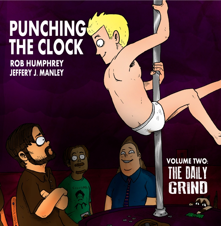 Punching The Clock Volume 2 – The Daily Grind